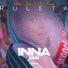 Ruleta (feat. Erik) [Adrian Funk X OLiX Remix] - Single, Inna