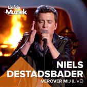 Verover Mij (Uit Liefde Voor Muziek) - Niels Destadsbader