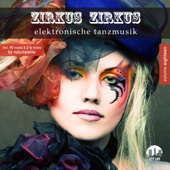 Various Artists - Zirkus Zirkus, Vol. 18 - Elektronische Tanzmusik Grafik