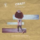 Crazy (feat. David Benjamin) [Acoustic Version]