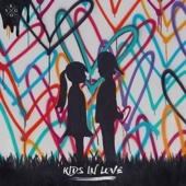 Kids in Love (feat. The Night Game) - Kygo