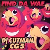 Download DJ Cutman  - Find Da Wae (Knuckles Sings Club Mix)