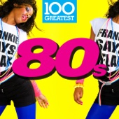 100 Greatest 80s - Various Artists