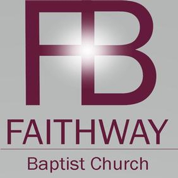 Faithway Baptist Church Sermons