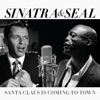 Santa Claus Is Coming to Town - Single, Frank Sinatra & Seal