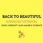 Back To Beautiful (Alan Walker Remix) [Karaoke Version] - JMKaraoke