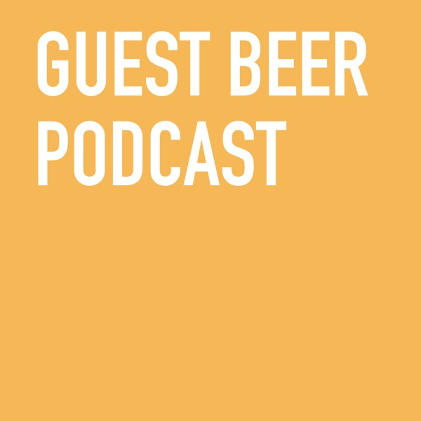 Guest Beer Podcast