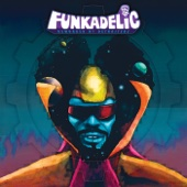 Take Your Dead Ass Home (The Fantasy Version) - Funkadelic