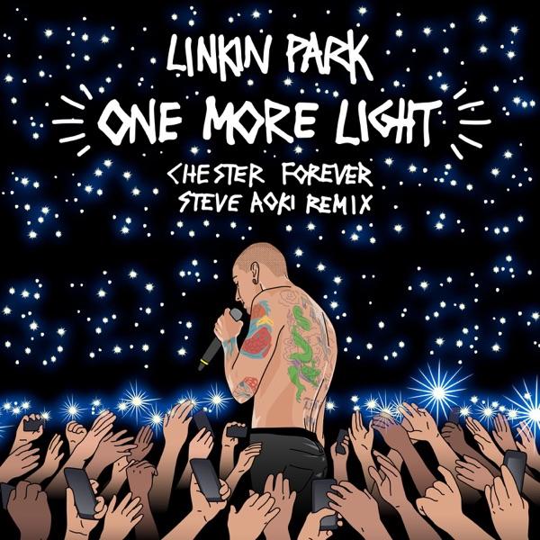 One More Light Steve Aoki Chester Forever Remix - Single LINKIN PARK CD cover