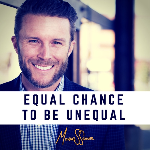 Equal Chance To Be Unequal