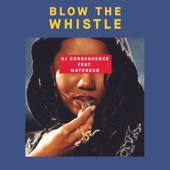 Blow the Whistle (feat. Mayorkun)