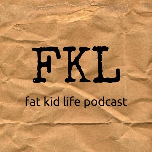 Fat Kid Life