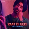 Raat Di Gedi with Jatinder Shah Single