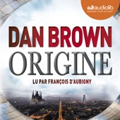 Origine (Robert Langdon 5) - Dan Brown