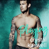 Crystal Kaswell - Playing (Unabridged)  artwork
