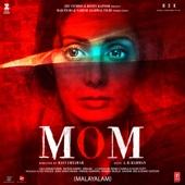 A. R. Rahman - Mom (Original Motion Picture Soundtrack) [Malayalam] - EP artwork