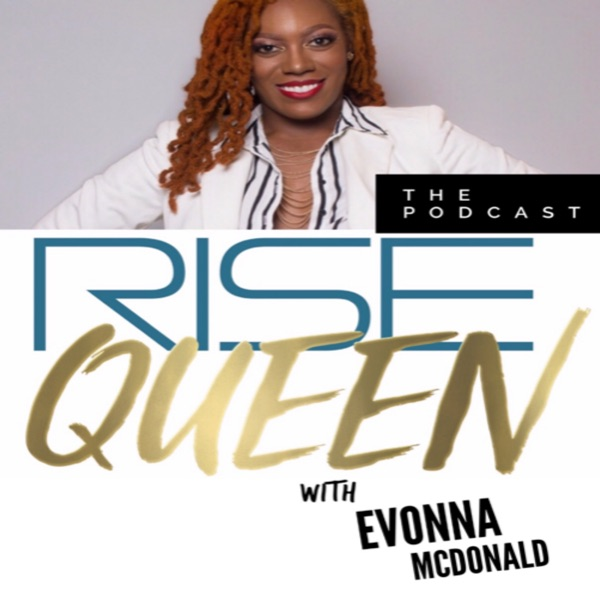 Rise Queen The Podcast