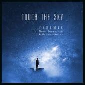Touch the Sky (feat. Dana Swarbrick & Brock Hewitt) - Chromak