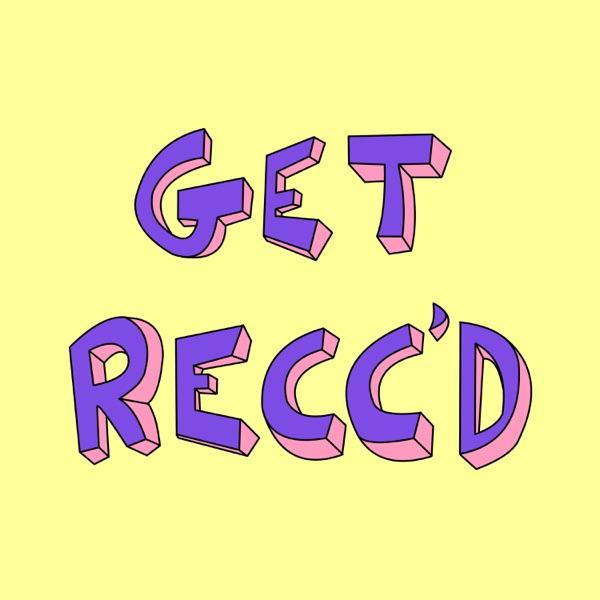 Get Recc'd