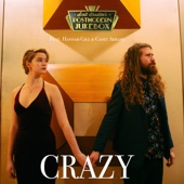 [Download] Crazy (feat. Hannah Gill & Casey Abrams) MP3