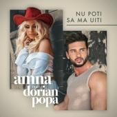 Nu Poti Sa Ma Uiti (feat. Dorian Popa) [Extended Version] - Amna