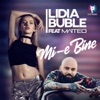 Mi-E Bine (feat. Matteo) - Single, Lidia Buble