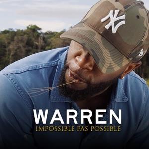 Warren - Impossible pas possible