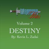 Warrior Notes, Vol. 2: Destiny