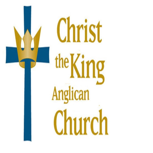Christ The King Anglican Podcast