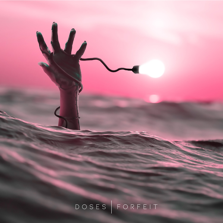 Doses - Forfeit [single] (2018)