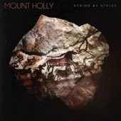 Mount Holly - Stride By Stride  artwork