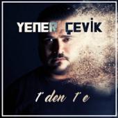 Birden Bire (Prod. Umut Timur) - Yener Çevik