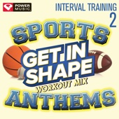 Get In Shape Workout Mix: Sports Stadium Anthems, Vol. 2 (Interval Training Workout) [4:3 Format]