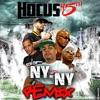 NY NY (feat. DMX, Swizz Beatz, Styles P & Peter gunz) [Remix] - Single, Hocus 45th