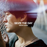 尾崎裕哉 - SEIZE THE DAY - EP artwork