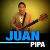 Juan Pipa, Juan Pipa