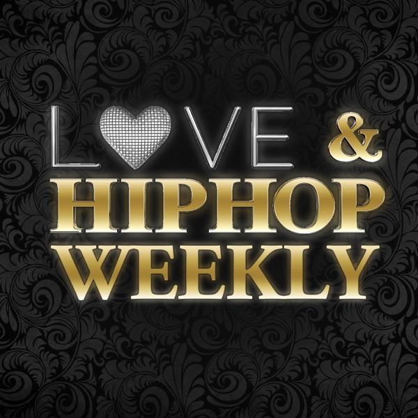 Love & Hip Hop Weekly