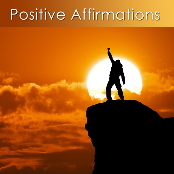 Positive Affirmations for Health and Well Being