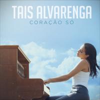 Taís Alvarenga Coração Só