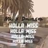HOLLA MISS Single