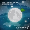 Beyond the Moon (feat. Evin Skye) - Single