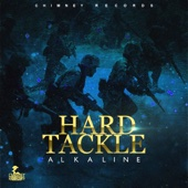 Hard Tackle - Alkaline