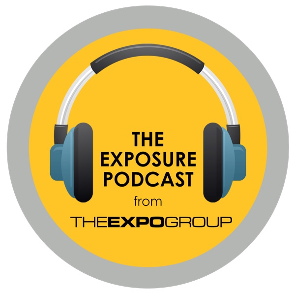 The Exposure Podcast by The Expo Group