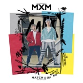 MATCH UP - EP - MXM (BRANDNEWBOYS)