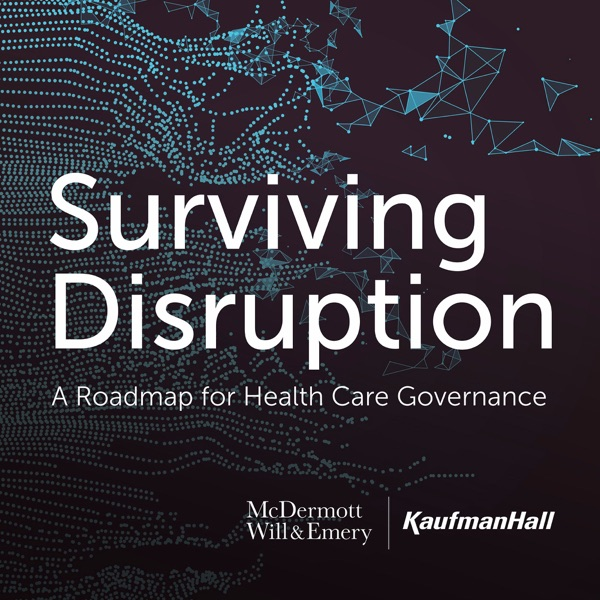 Surviving Disruption: A Roadmap for Health Care Governance