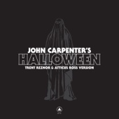 John Carpenter's Halloween - Trent Reznor & Atticus Ross