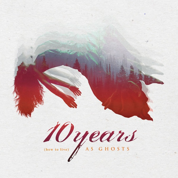 10 Years - Burnout (Single) (2017)