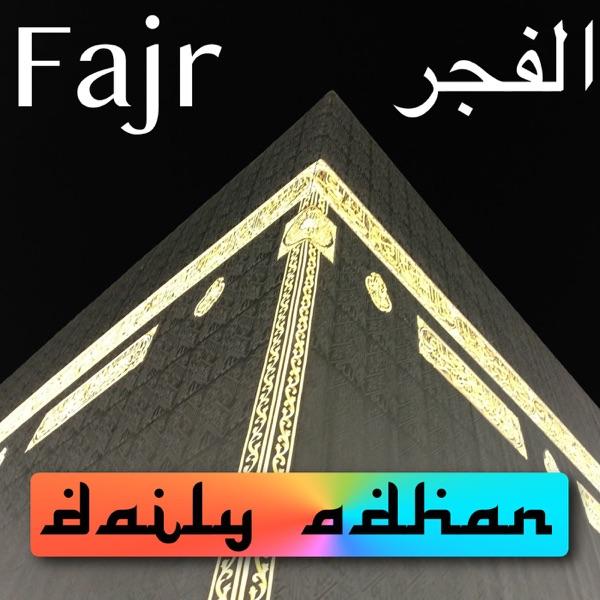 Daily Adhan - Makkah - Fajr Adhan