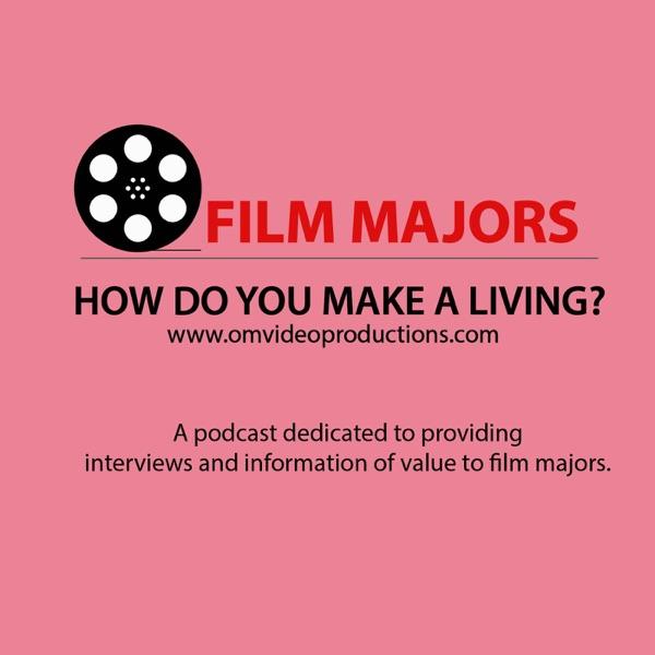 Film Majors/How Do You Make a Living?