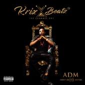ADM (Afro Dance Music) - Krizbeatz